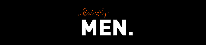 Strictly Men